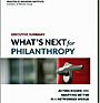 What's Next for Philanthropy: Executive Summary
