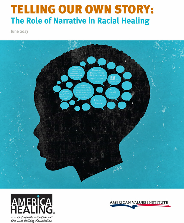 The Role of Narrative in Racial Healing