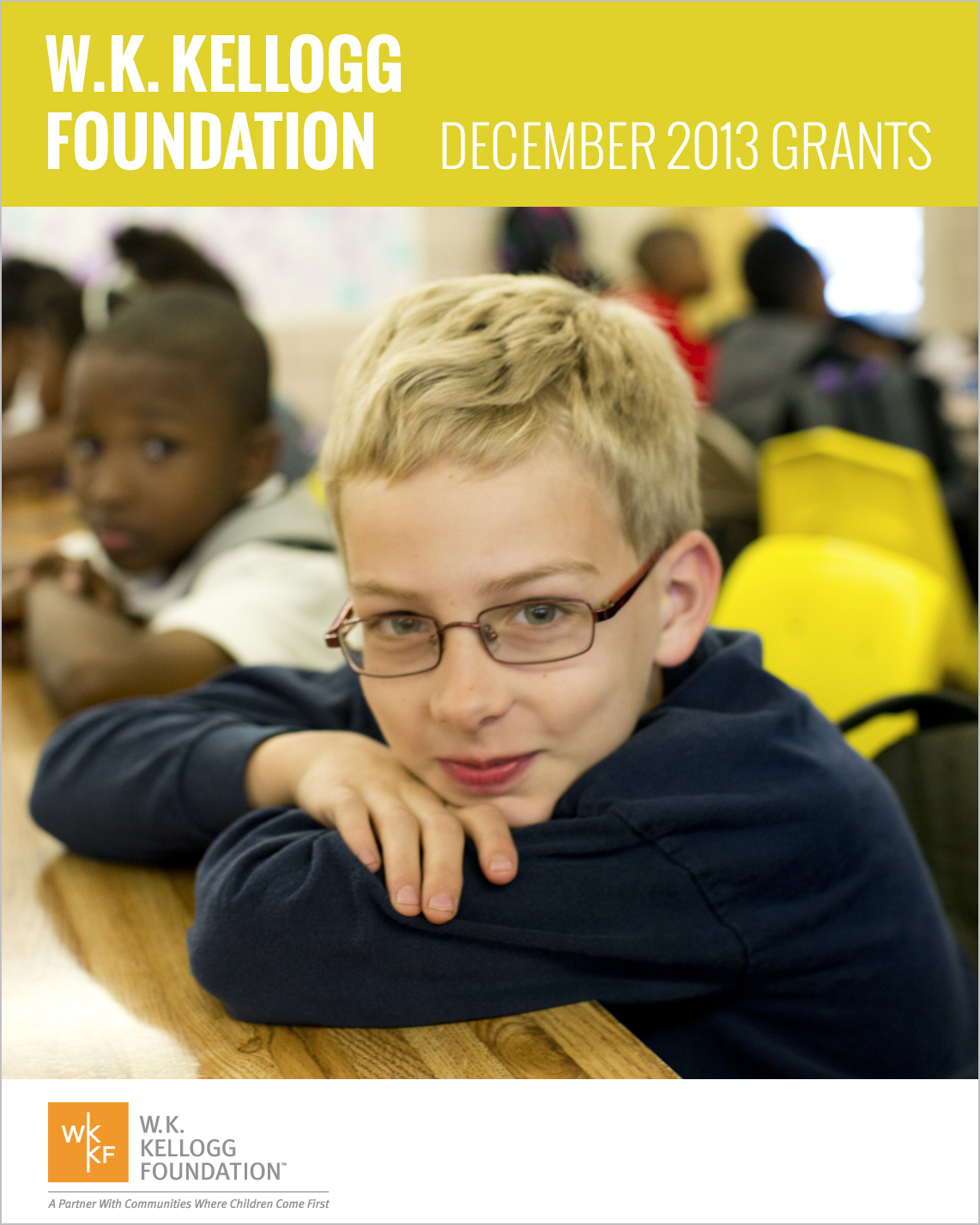 W.K. Kellogg Foundation Grants - December 2013