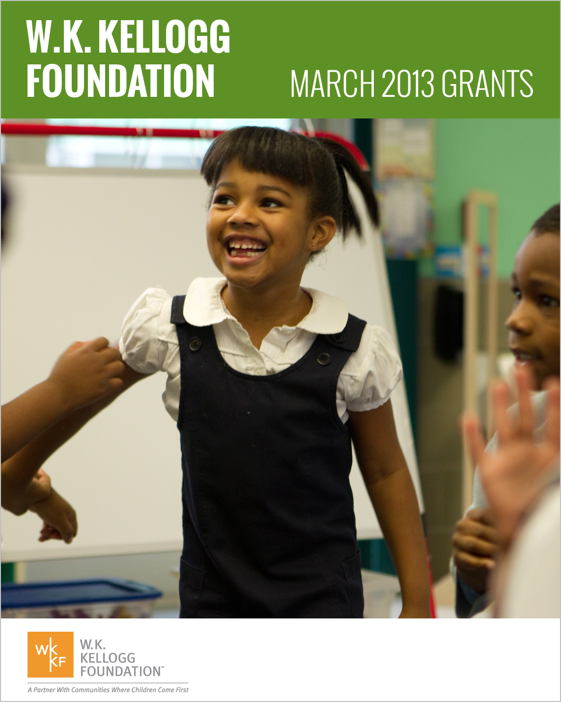 W.K. Kellogg Foundation Grants - March 2013