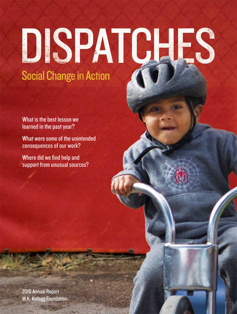 2010 W.K. Kellogg Foundation Annual Report