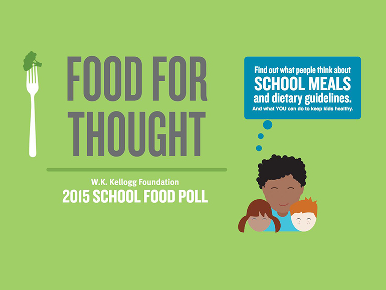 2015 School Food Poll | W.K. Kellogg Foundation