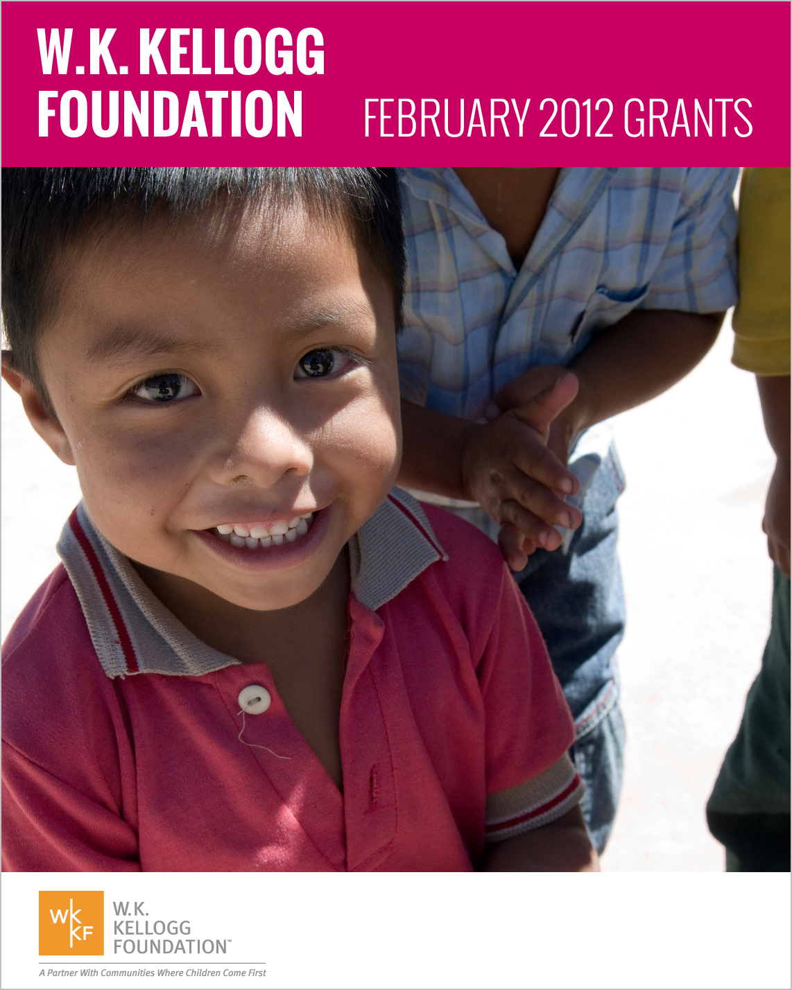 W.K. Kellogg Foundation Grants - February 2012