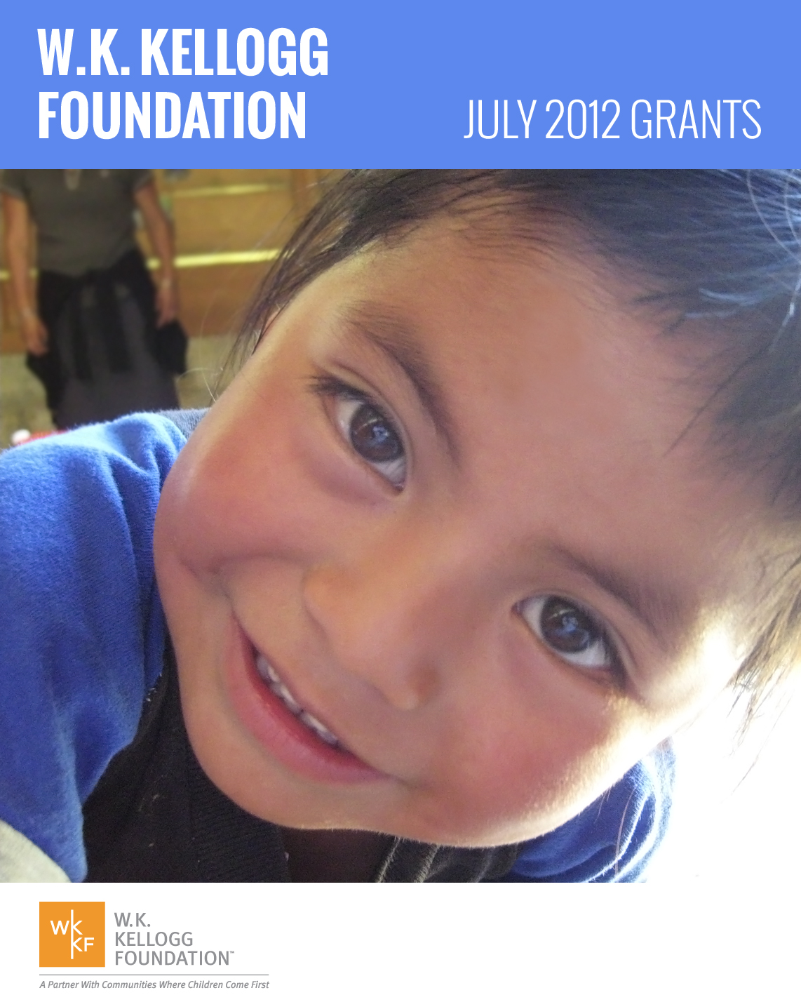 W.K. Kellogg Foundation Grants - July 2012