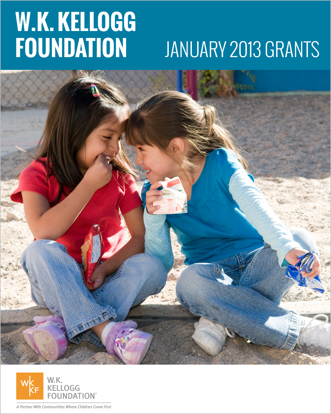 W.K. Kellogg Foundation Grants - January 2013