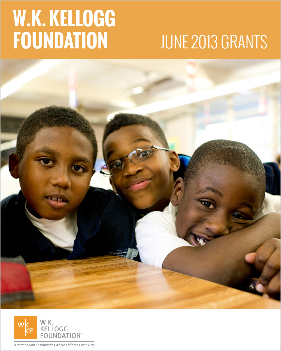 W.K. Kellogg Foundation Grants - June 2013