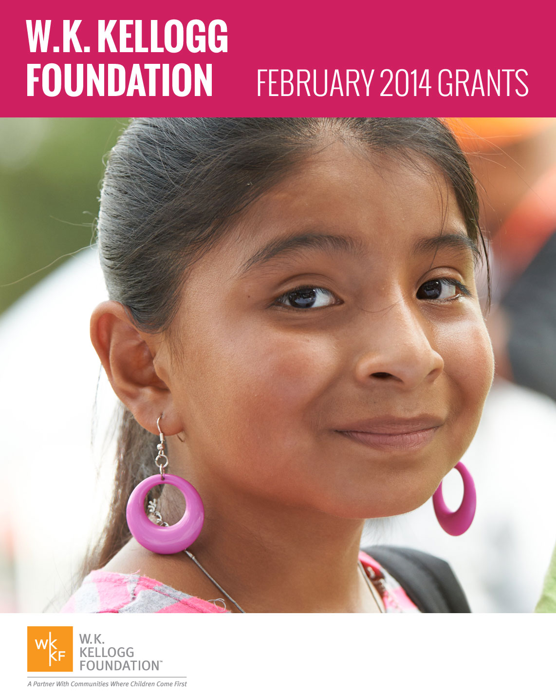 W.K. Kellogg Foundation Grants - February 2014