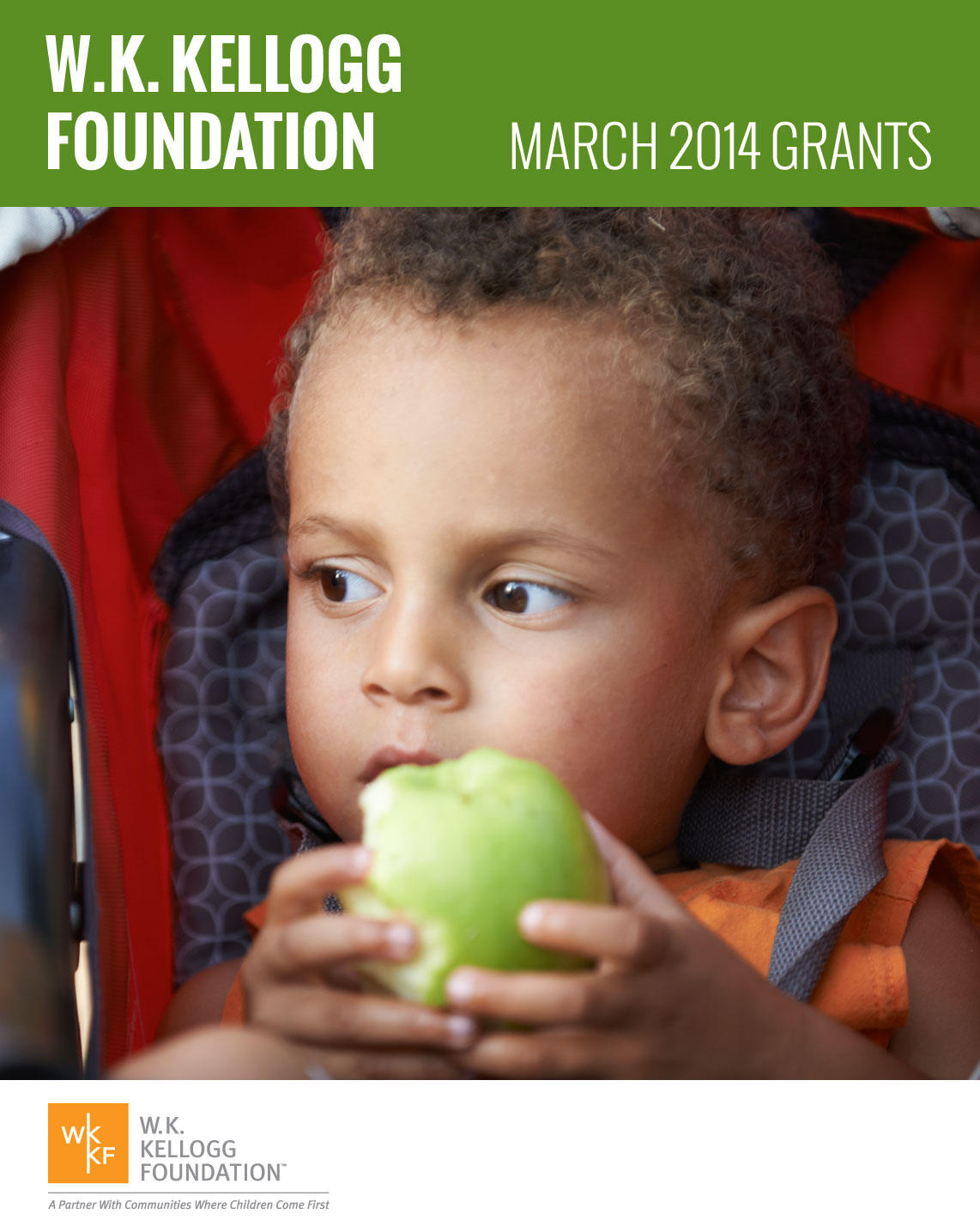 W.K. Kellogg Foundation Grants - March 2014