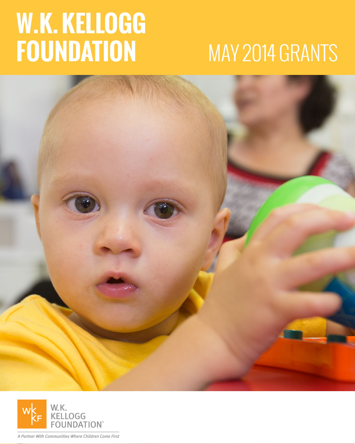 W.K. Kellogg Foundation Grants - May 2014