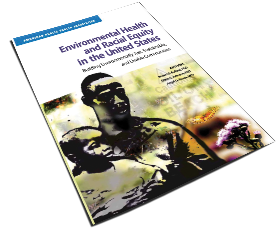 Environmental Health and Racial Equity: Building Environmentally Just, Sustainable, and Livable Communities
