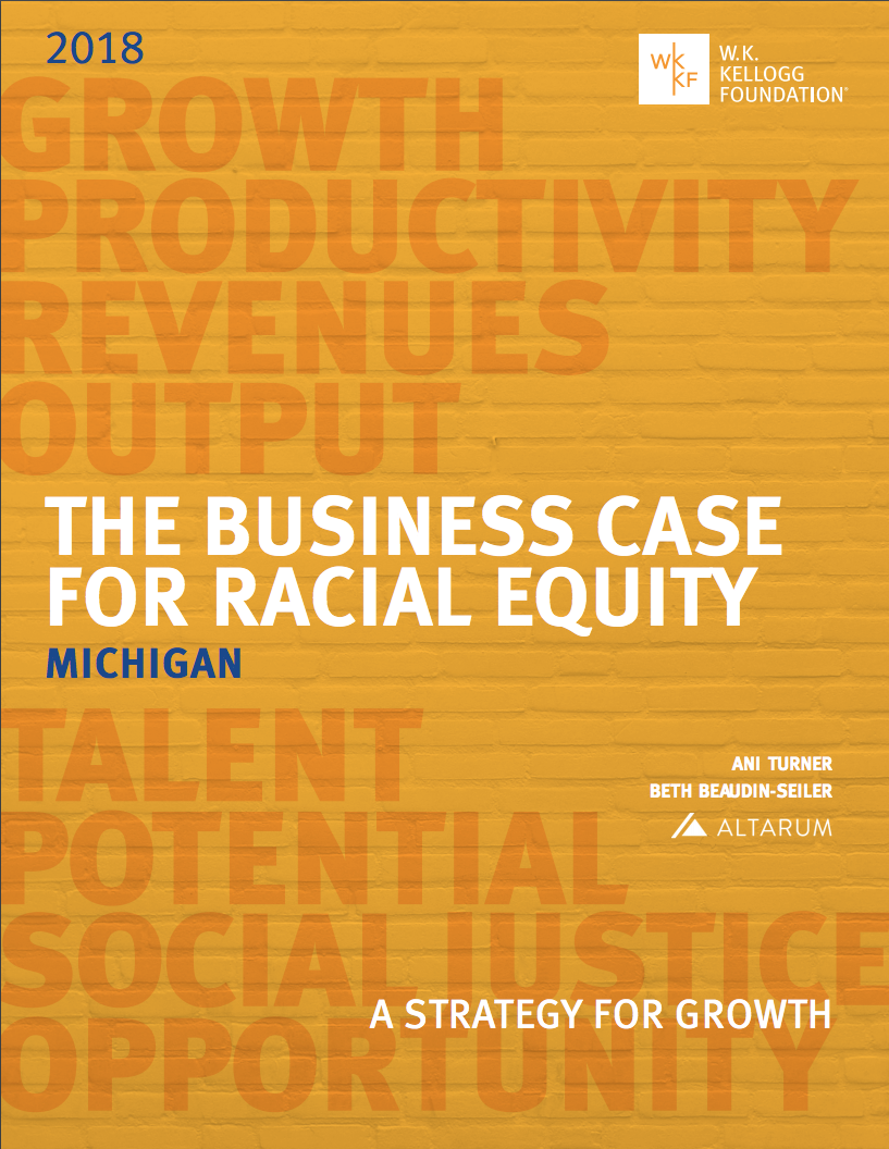 Business Case for Racial Equity for Michigan | W.K. Kellogg Foundation