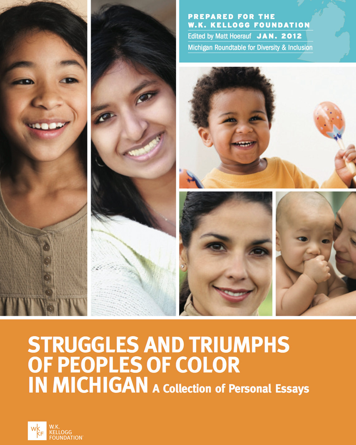 Struggles and Triumphs of Peoples of Color in Michigan - Full Report - W.K. Kellogg Foundation